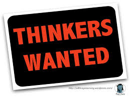 Thinkers wanted